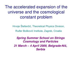 The accelerated expansion of the universe and the cosmological constant problem