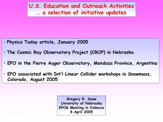 U.S. Education and Outreach Activities � a selection of initiative updates