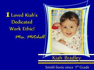 Kiah   Bradley