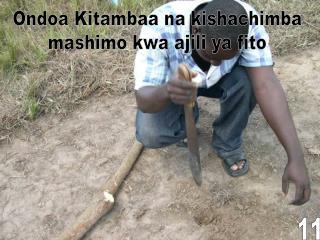 Ondoa Kitambaa na kishachimba mashimo kwa ajili ya fito