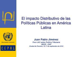 El impacto Distributivo de las Políticas Públicas en América Latina