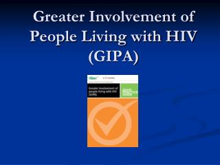 Greater Involvement of People Living with HIV (GIPA)
