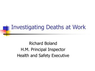 Investigating Deaths at Work