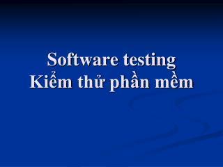 Software testing Kiểm thử phần mềm