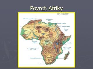 Povrch Afriky