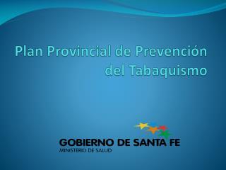 Plan Provincial de Prevención del Tabaquismo
