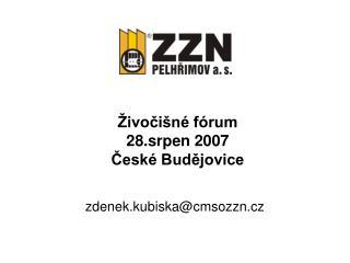 Živočišné fórum 28.srpen 2007 České Budějovice