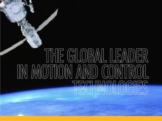 Parker is the global  leader  in motion and control technologies,