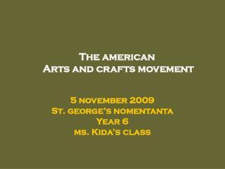 5 november 2009 St. george's nomentanta Year 6  ms. Kida's class