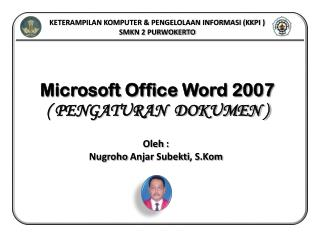 Microsoft Office Word 2007 ( PENGATURAN  DOKUMEN )