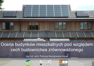 Ocena budynków mieszkalnych pod względem  cech budownictwa zrównoważonego