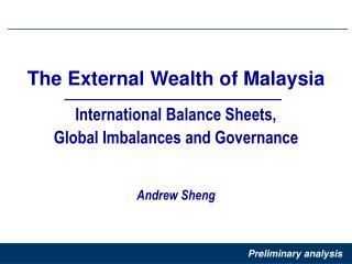 International Balance Sheets,  Global Imbalances and Governance