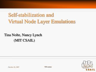 Self-stabilization and  Virtual Node Layer Emulations