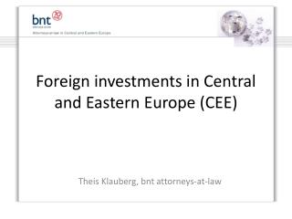 Foreign investments in Central and Eastern Europe (CEE)