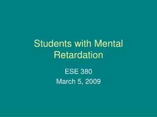 Students with Mental Retardation