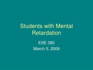 Students with Mental Retardation