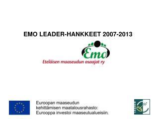 EMO LEADER-HANKKEET 2007-2013