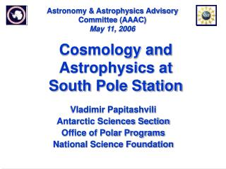 Astronomy & Astrophysics Advisory Committee (AAAC) May 11, 2006
