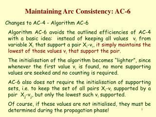 Maintaining Arc Consistency: AC-6