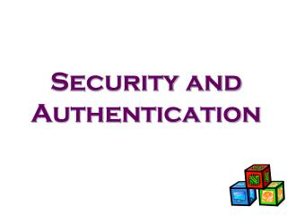 Security and Authentication