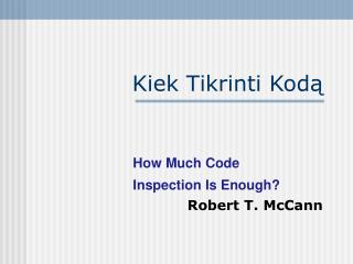 Kiek Tikrinti Kodą