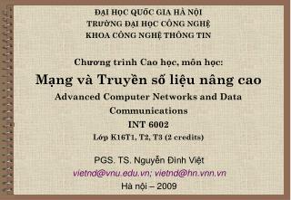PGS. TS. Nguyễn Đình Việt vietnd@vnu.vn ;  vietnd@hn.vnn.vn Hà nội – 2009