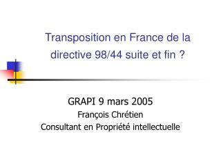 Transposition en France de la directive 98