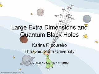 Large Extra Dimensions and Quantum Black Holes
