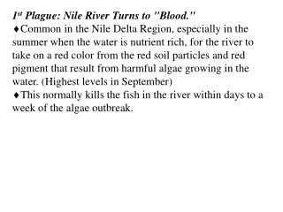 1 st  Plague: Nile River Turns to