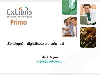 Zpřístupnění digitalizace pro veřejnost