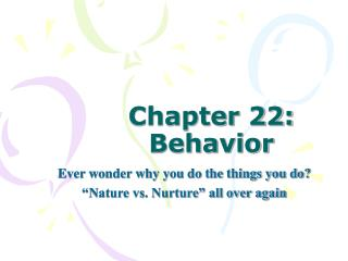 Chapter 22: Behavior