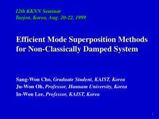 Efficient Mode Superposition Methods for Non-Classically Damped System