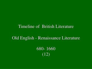 Timeline of  British Literature