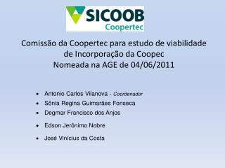 Antonio  Carlos Vilanova  -  Coordenador Sônia  Regina Guimarães  Fonseca