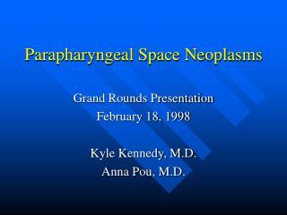 Parapharyngeal Space Neoplasms