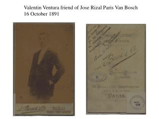 Valentin Ventura friend of Jose Rizal Paris Van Bosch 16 October 1891