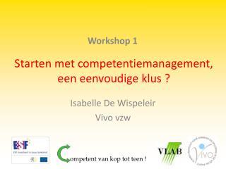 Starten met competentiemanagement, een eenvoudige klus ?
