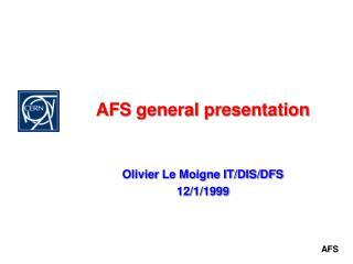 AFS general presentation