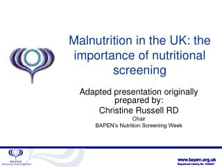 Malnutrition in the UK: the importance of nutritional screening