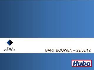 BART BOUWEN – 29/08/12