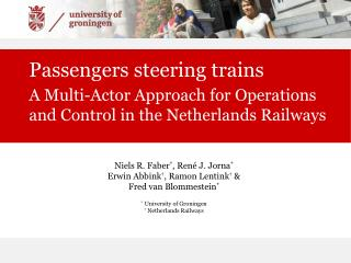 Passengers steering trains