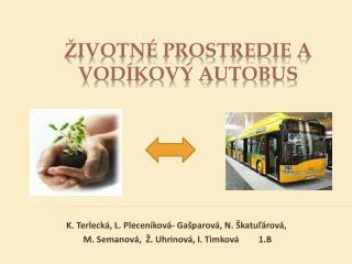 Životné prostredie a vodíkový autobus