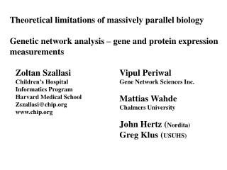 Theoretical limitations of massively parallel biology