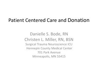 Patient Centered Care and  Donation