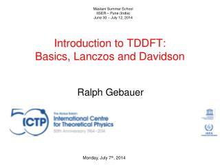 Introduction to TDDFT: Basics, Lanczos and Davidson