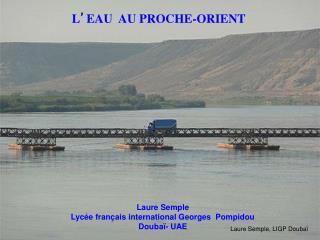L ' EAU  AU PROCHE-ORIENT