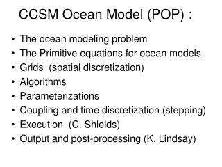 CCSM Ocean Model (POP) :