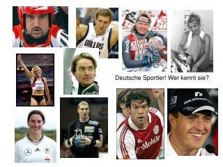 Deutsche Sportler! Wer kennt sie?