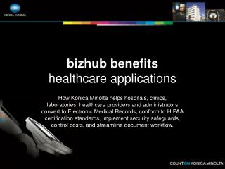 bizhub benefits healthcare applications