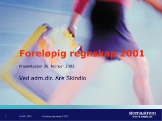 Foreløpig regnskap 2001
